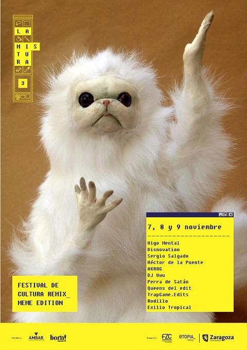 Cartel del III Festival de cultura remix La Mistura.