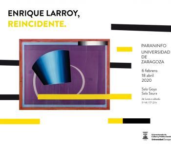 La Universidad de Zaragoza inaugura una exposición de Enrique Larroy